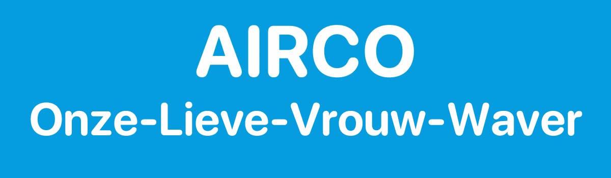 Airco in Onze-Lieve-Vrouw-Waver