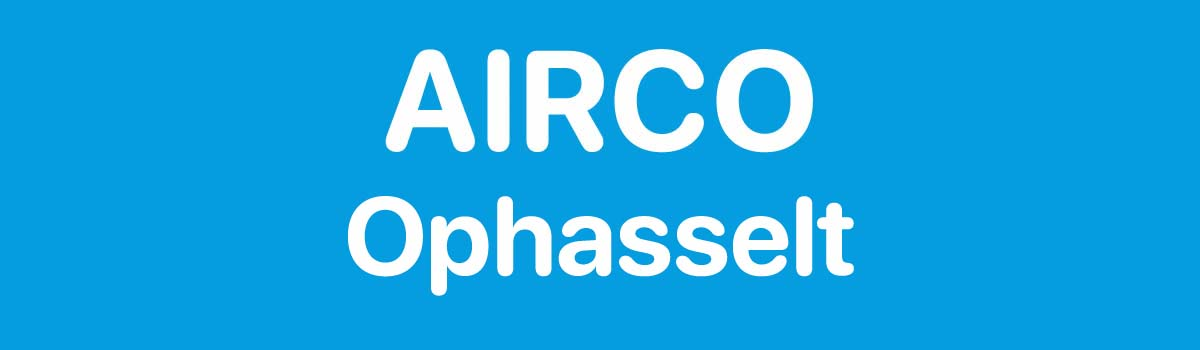 Airco in Ophasselt