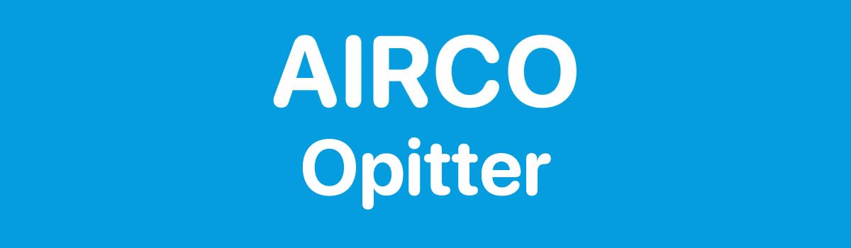 Airco in Opitter