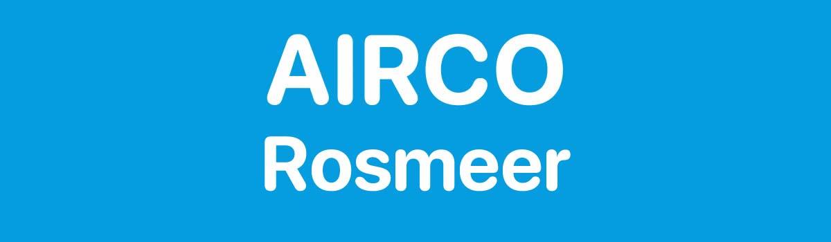 Airco in Rosmeer