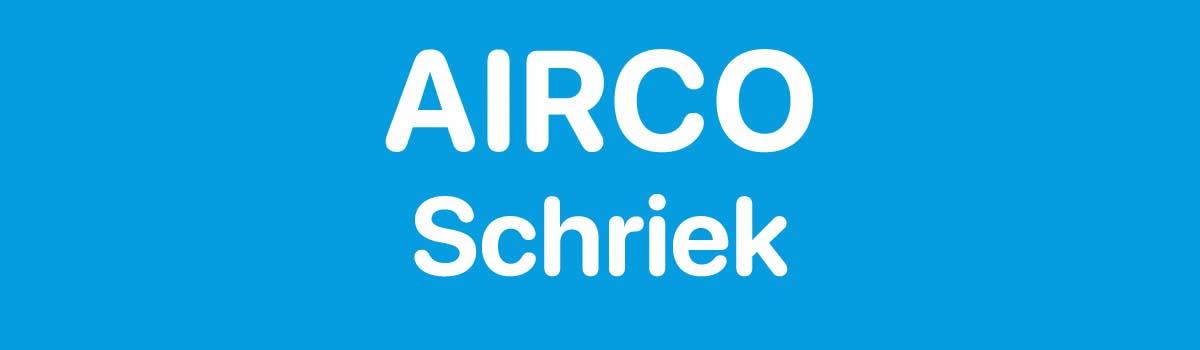 Airco in Schriek