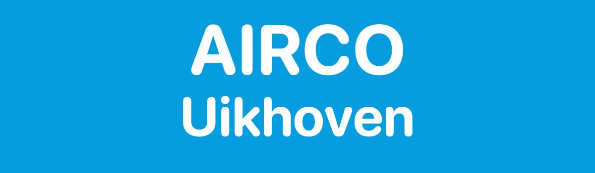 Airco in Uikhoven